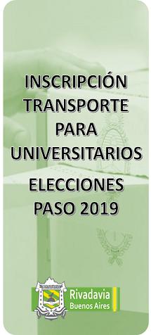 INSCRIPCIÓN TRANSPORTE PARA UNIVERSITARIOS - ELECCIONES PASO 2019
